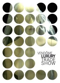 Le Vendôme luxury trade show prépare sa 10e édition : le courrier de la mode
